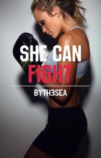 She Can Fight (completed)