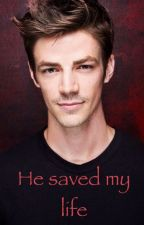 He saved my life -The Flash- by _FictionLila_