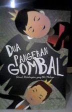 Dua Pangeran Gombal by QueenNakey