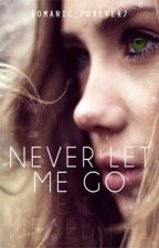 Never Let Me Go. (Editing) by XxStarCossedxX