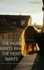 The heart wants what the heart wants by DSR_Winter_MAY_