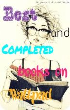 Best and Completed books on Wattpad by xXSweetLemonadeXx