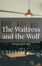 The Waitress and the Wolf by ImmaNarwhal_nbd