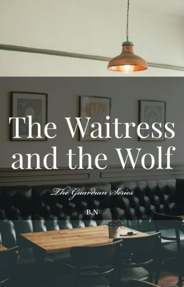 The Waitress and the Wolf