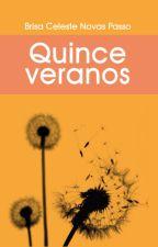 Quince Veranos [DISPONIBLE EN FÍSICO] by Brisa_Novasp