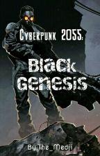 Cyberpunk 2055: Black Genesis by The_Medji