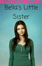 Bella's Little Sister by ThatCrazySingle