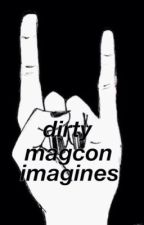 dirty magcon imagines by fxckindallas