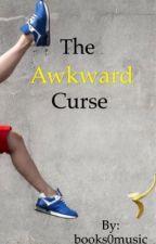 The Awkward Curse by books0music