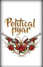 POLITICAL PYAR by ReedaAsif