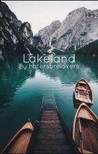 Lakeland  by hatersarelovers