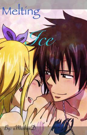 Melting Ice(A GrayLu Fairy Tail Fan Fiction) by iiMushyxD