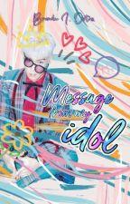 Message from my idol by Jleckyuu