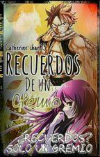 Recuerdos entre un gremio (Natsuxtu) by Catherine-chan63