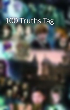 100 Truths Tag by AthenaW_21