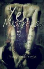 Yes, Mistress (Lesbian) by FuzzyPandaPurple