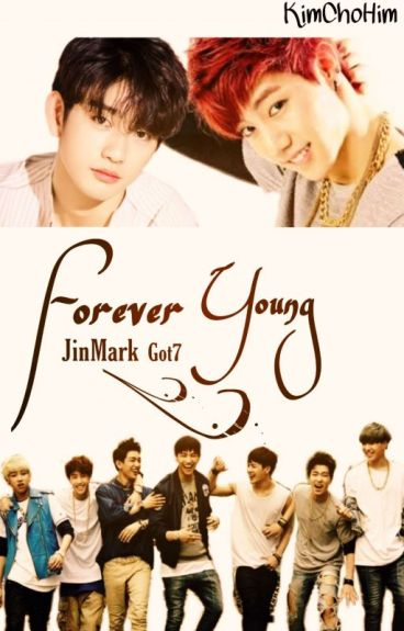 Forever Young (JinMark(GOT7): Special Couple)