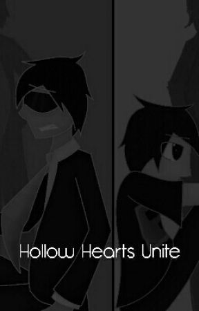 Hollow Hearts Unite (Doudil40) - chapter 1 - Wattpad  Doudil40