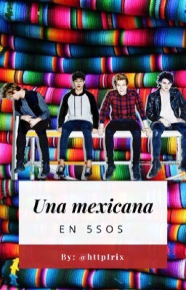 Una Mexicana En 5sos