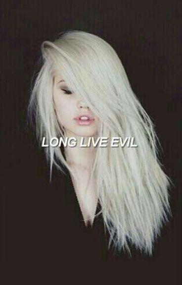 Long Live Evil~A Disney's Descendants Story #Wattys