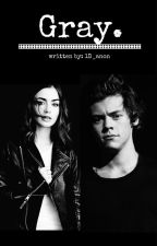 Gray (Harry Styles AU) by 1D_anon