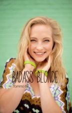 Badass Blonde by Tommo19