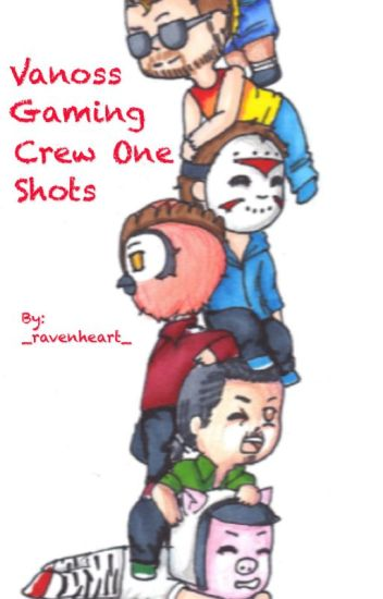 VanossGaming Crew One Shots