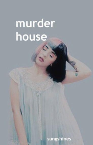 murder house | melanie martinez a.u.