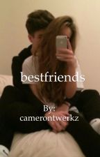 BestFriends (book 1) by camerontwerkz