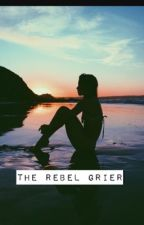 The Rebel Grier by Faded_Angels_