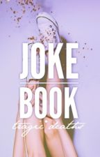 Joke Book!  by adorations
