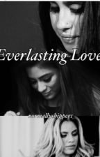 Everlasting love ( Dinally) by NormallyCaptain1