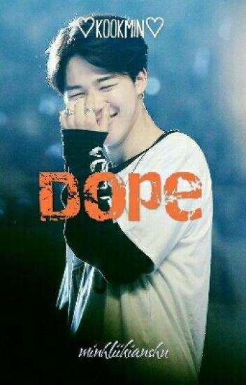 [Shortfic] KookMin - Dope [Drop]