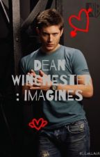 Dean Winchester: Imagines by Abby_Ackles