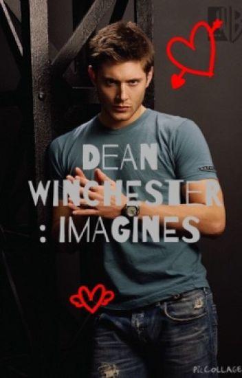 Dean Winchester: Imagines
