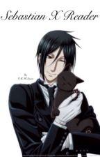 Sebastian x Reader - Black Butler by RACHELmyree