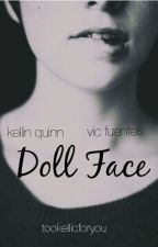 Doll Face(kellic) by tookellicforyou