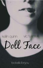Doll Face(kellic) by tookellicforyou