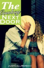 The Cowboy Next Door by JustCallMeShiii