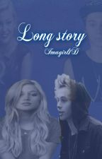 Long story [Luke Hemmings and Olivia Holt ff] by Nexterday2