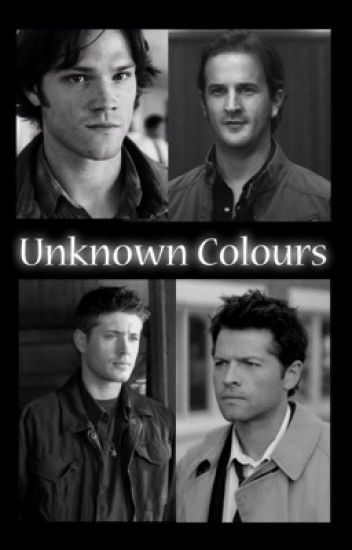 Unknown Colours (Destiel/Sabriel)
