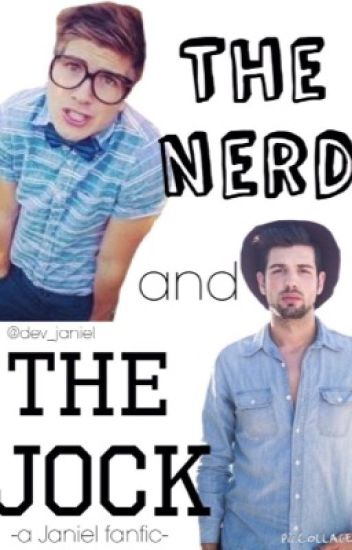 The Nerd and the Jock [J.D. AU] - Book 2