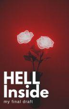 Hell Inside [one-shot] by myfinaldraft