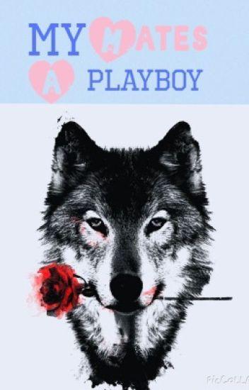 My Mates A Playboy