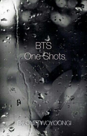 BTS One Shots