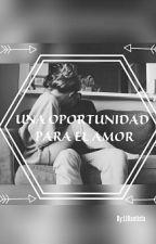 ♡Una Oportunidad Para El Amor♡     Mario Bautista y Tú     by LIBautista