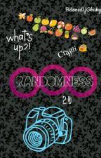 Randomness 2.0 by BelovedYGbaby