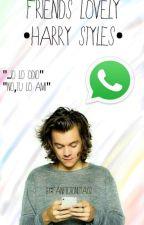 friends lovely (whatsapp) ||Harry Styles|| by fanfictionista02