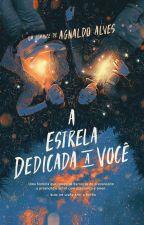 A Estrela Dedicada a Você (DEGUSTAÇÃO) by Agnaldoalves