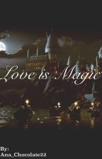 Love is Magic and The Prisoner of Azkaban (Sirius Black's Daughter (A Harry Potter Fanfic) by YanskieLuixx